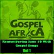 Various Artists Remembering June 16 with Gospel Songs Vol 1