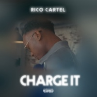 Rico Cartel Charge It