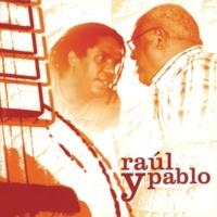 Pablo Milanes Raúl Y Pablo