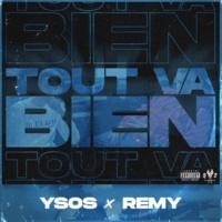 Ysos Tout va bien (feat. Rémy)