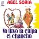 Abel Soria No Tuvo la Culpa el Chancho