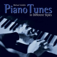 Michael Schäfer Piano Tunes in Different Styles
