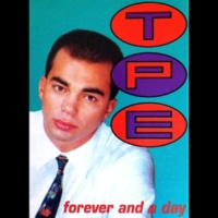 T.P.E. Forever and a Day (feat.Adam Marano)