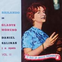 Gladys Moreno Bailando Con Gladys Moreno (Vol. II) (feat.Daniel Salinas)