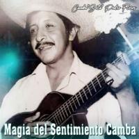 "Camba ""Sota"" Pedro Flores Magia del Sentimiento Camba"