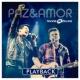 André e Felipe Paz e Amor (Playback)