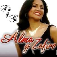Alma y Zafiro Tú y Yo