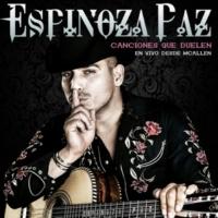 Espinoza Paz Canciones Que Duelen (En Vivo Desde McAllen)
