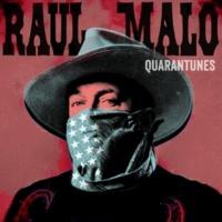 Raul Malo Quarantunes Vol. 1