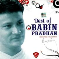 Babin Pradhan & Reema Gurung Best of Babin Pradhan