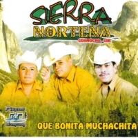 Sierra Norteña Qué Bonita Muchachita