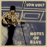Son Volt Notes of Blue