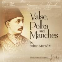Güler Demirova Györffy Valse, Polka and Marches by Sultan V Murad Vol.2