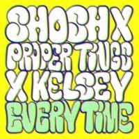 Shosh, Proper Tings & Kelsey Everytime