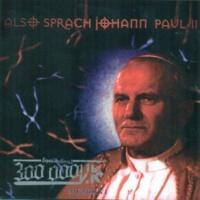300.000 V.K. Also Sprach Johann Paul 2
