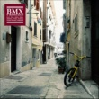 Blaž BMX (b Remixed)