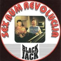 Black Jack Sex Bum Revolucija
