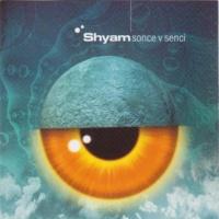 Shyam Sonce v senci