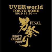 UVERworld KING'S PARADE 男祭り FINAL at Tokyo Dome 2019.12.20