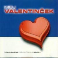 Various Artists Moj valentinček: Zaljubljene pesmi s toplino srca…
