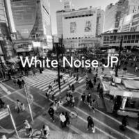 White Noise JP White Noise(1hour)