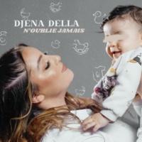 Djena Della N'oublie jamais
