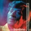 Bambino La Noche y Tú (Remasterizado)