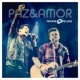 André e Felipe Paz & Amor (Ao Vivo)