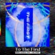 THE FIRST -BMSG Audition prod. by SKY-HI- To The First -from Audition THE FIRST-