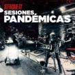 Attaque 77 Sesiones Pandémicas