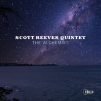 Scott Reeves Quintet The Alchemist