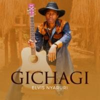 Elvis Nyaruri Gichagi