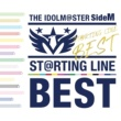 Various Artists THE IDOLM@STER SideM ST@RTING LINE -BEST【VOCAL Edition】