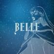 Belle 心のそばに