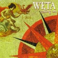 Weta Calling On