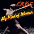 Cros My Kind of Woman [Radio Edit]