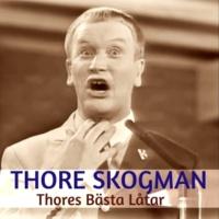 Thore Skogman Thores Bästa Låtar