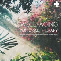 VAGALLY VAKANS ウェルエイジング・ナチュラルセラピー ~ WELL-AGING NATURAL THERAPY ~ Organic Nature Sounds for a Holistic Solution to Well-Aging
