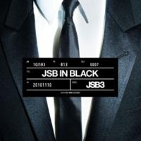三代目 J SOUL BROTHERS from EXILE TRIBE JSB IN BLACK