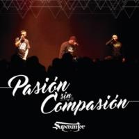 Superanfor Pasión Sin Compasión
