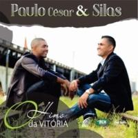 Paulo Cesar & Silas Hino da Vitória