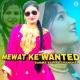 Samma Sahina Chanchal Mewati Ke Wanted