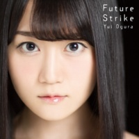小倉 唯 Future Strike(Lip ver.)
