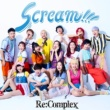 Re:Complex Scream!!!(Music Video)
