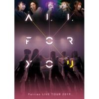 フェアリーズ Metropolis~メトロポリス~(LIVE TOUR 2019-ALL FOR YOU-)