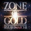 今市隆二 ZONE OF GOLD