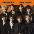 FANTASTICS from EXILE TRIBE Hey, darlin'