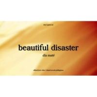 dia maté Beautiful Disaster [Lyric Video]